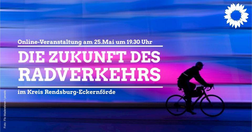 Veranstaltungshinweis: Zukunft des Radverkehrs im Kreis RD-ECK am 25.05.2021